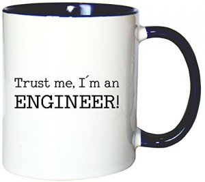 Tasse Trust me, I´m an Engineer!